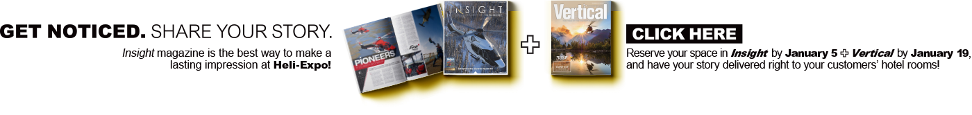 Get noticed at Heli-Expo. Have your story delivered right to your customer's hotel rooms!